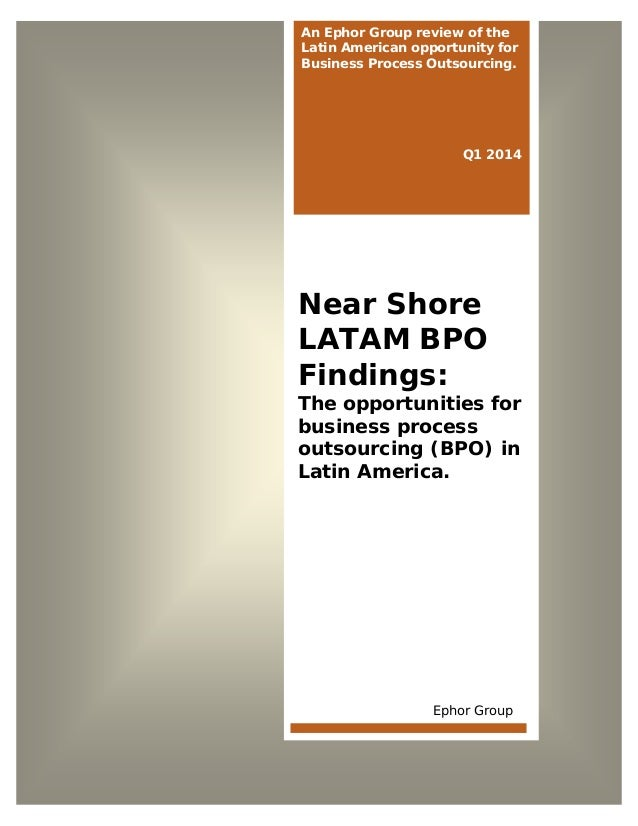 Solving the Value Equation  An Ephor Group review of the Latin American opportunity for Business Process Outsourcing.  Q1 ...