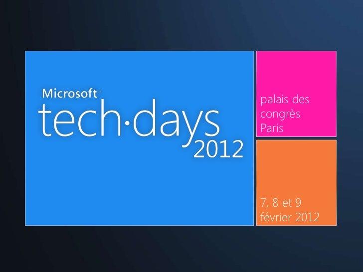 Microsoft TechDays 2012 France - BPOS301 La réversibilité des données dans le cloud computing (Version intégrale)