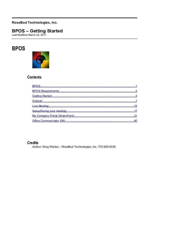 RoseBud Technologies, Inc.BPOS – Getting StartedLast Modified: March 22, 2011BPOS            Contents                 BPOS...