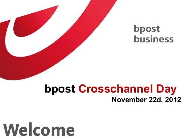 bpost crosschannel day - 22nov2012