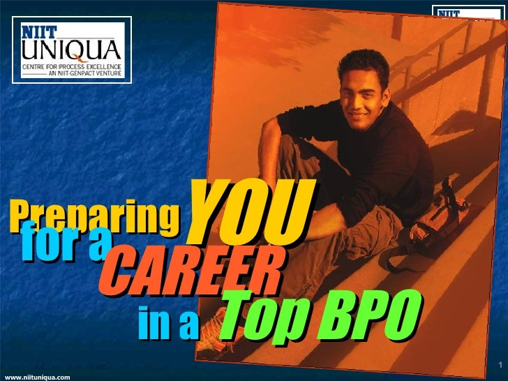 YOU Preparing for a   CAREER  in a   Top BPO