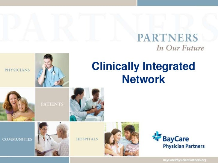 Clinically Integrated Network<br />