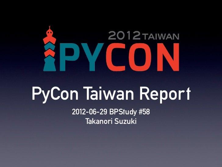 PyCon Taiwan report