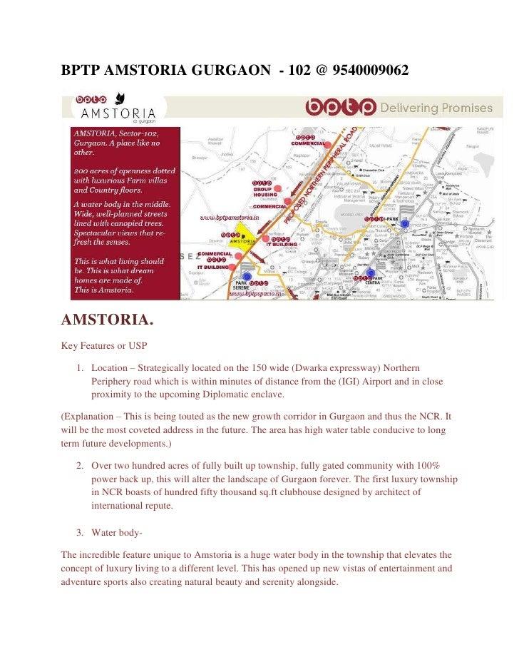 BPTP AMSTORIA GURGAON  - 102 @ 9540009062<br />AMSTORIA. <br />Key Features or USP<br /><ul><li>Location – Strategically l...