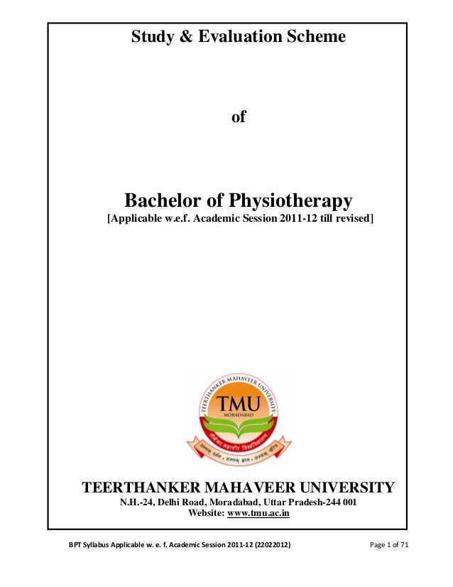 Study & Evaluation Scheme                                                 of                Bachelor of Physiotherapy     ...