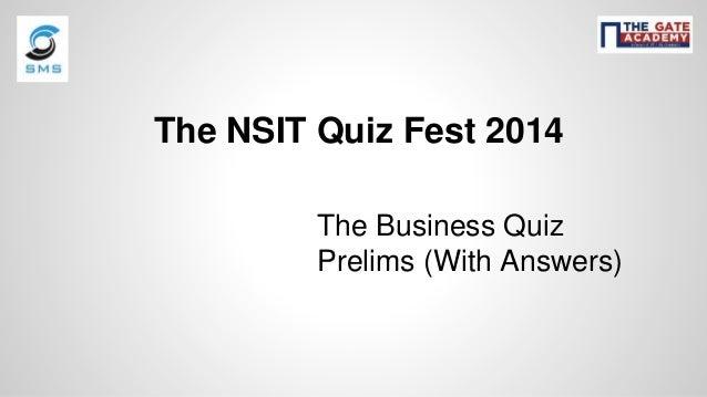 The Business Quiz (Prelims) - NSIT Quiz Fest 2014
