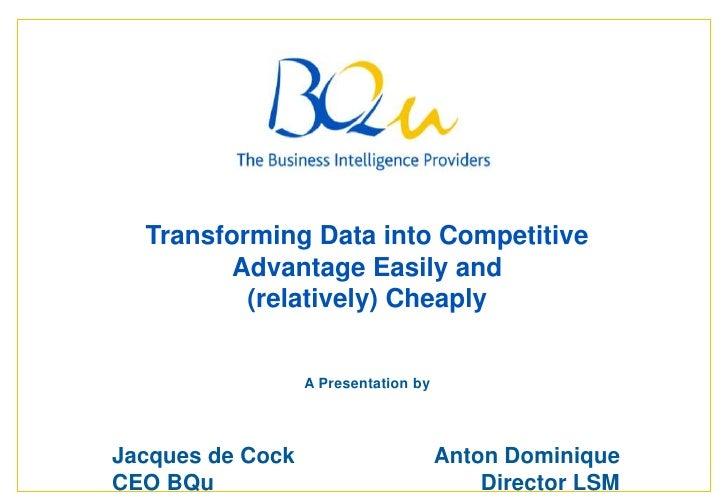 B Qu Transforming Data Into Competitive Advantage