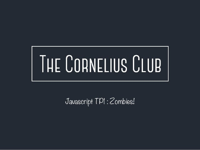 Javascript TP1 : Zombies!