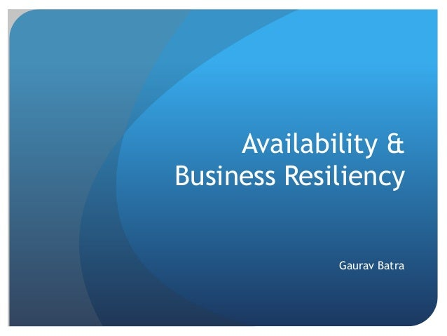 Availability and Business Resiliency Strategies