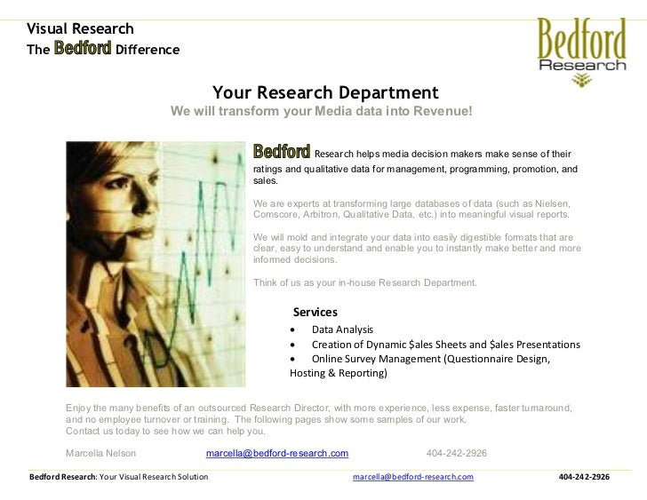Visual ResearchThe Bedford Difference                                                  Your Research Department           ...