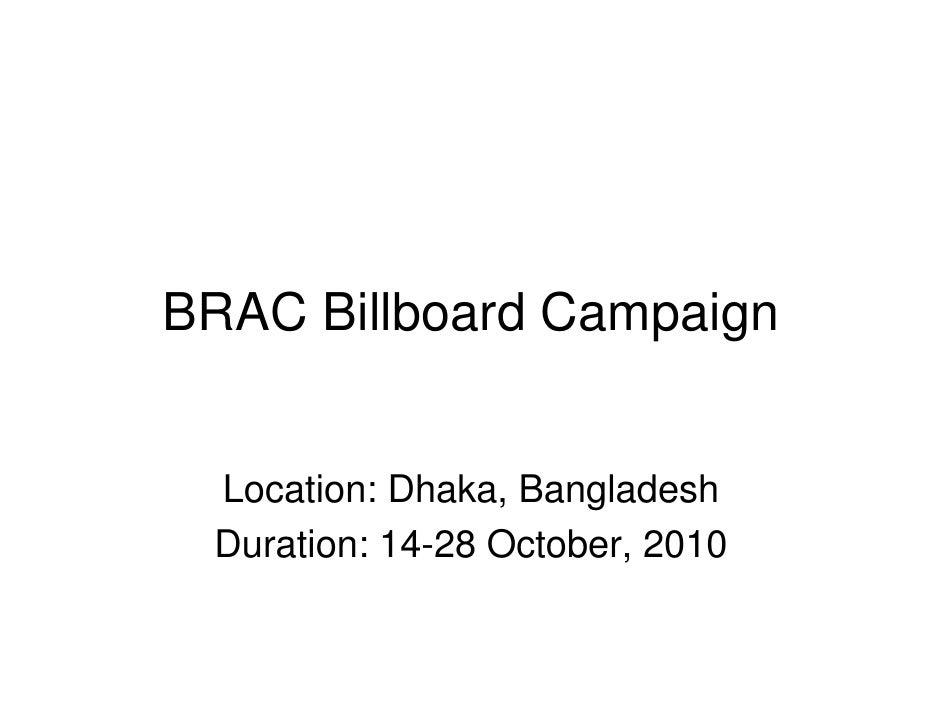BRAC Billboard Campaign    Location: Dhaka, Bangladesh  Duration: 14-28 October, 2010