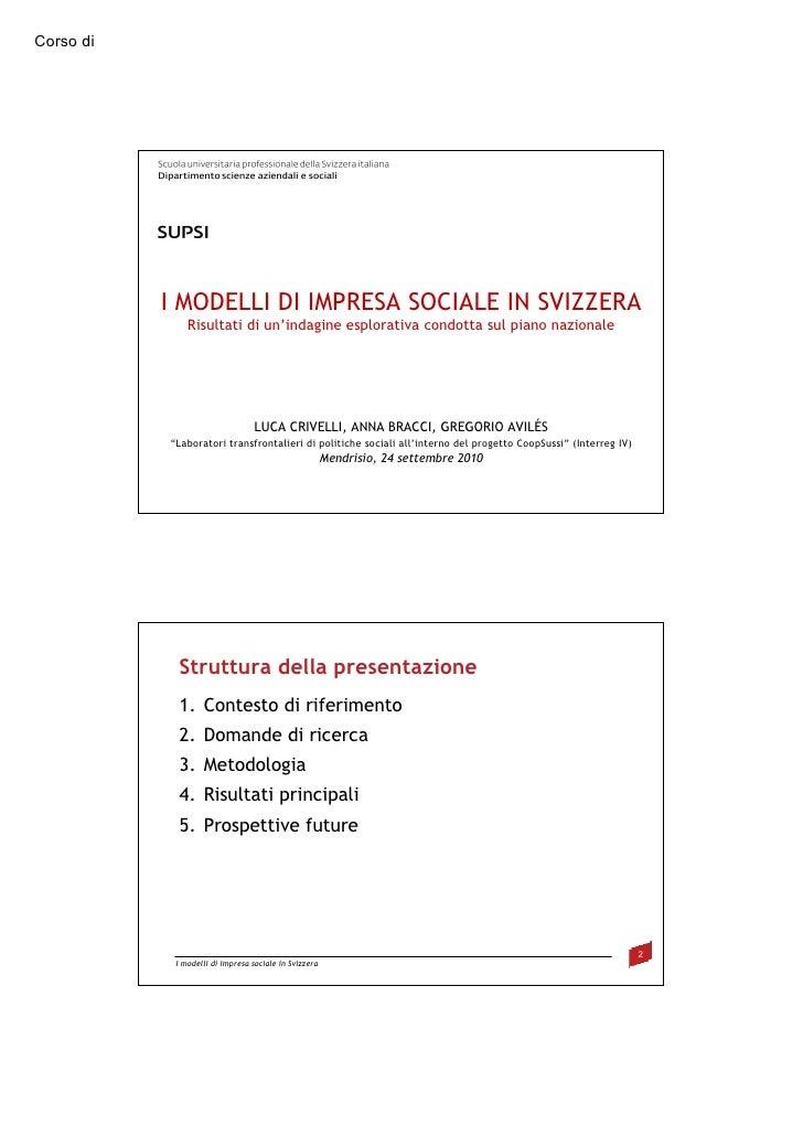 Corso di                        DSAS / Innovazione sociale e fioritura umana                I MODELLI DI IMPRESA SOCIALE I...