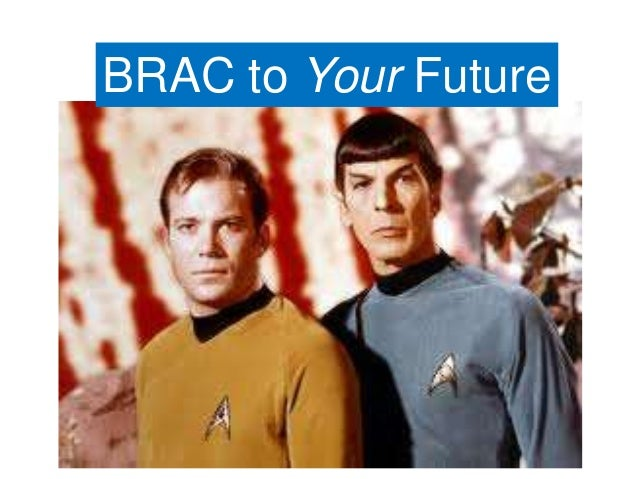 BRAC to Your Future
