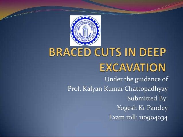 Under the guidance ofProf. Kalyan Kumar ChattopadhyaySubmitted By:Yogesh Kr PandeyExam roll: 110904034