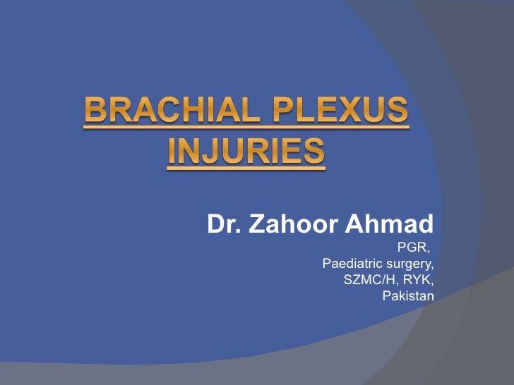 Dr. Zahoor Ahmad                     PGR,        Paediatric surgery,           SZMC/H, RYK,                  Pakistan