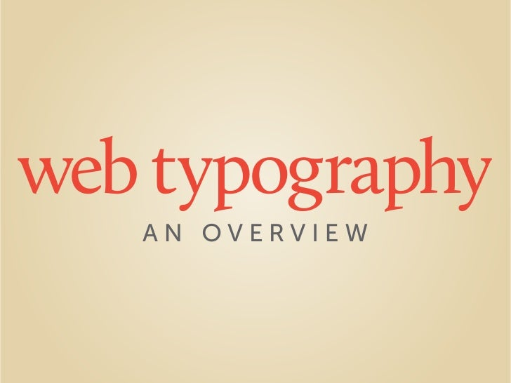 web typography    AN OVERVIEW
