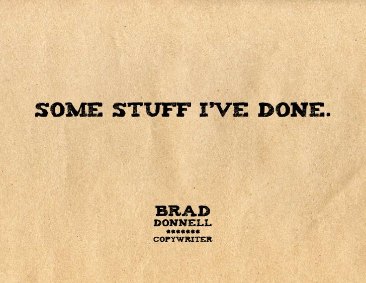 Brad Donnell, Copywriter - Portfolio 2009