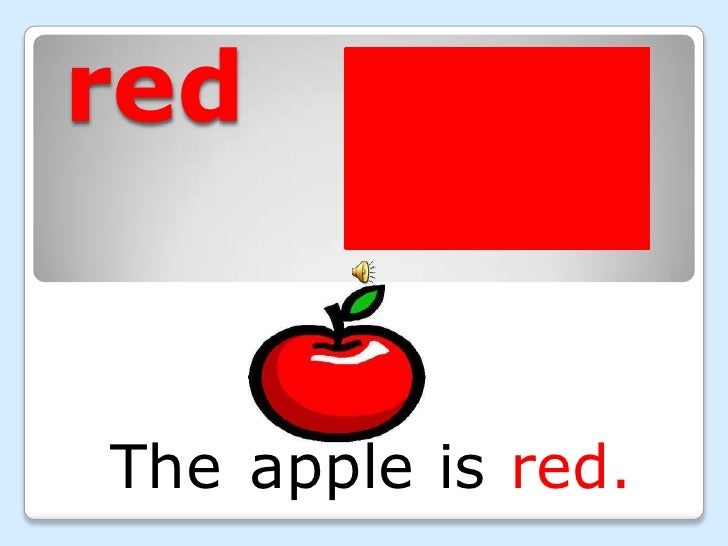 red<br />The<br />apple <br />is<br />red.<br />
