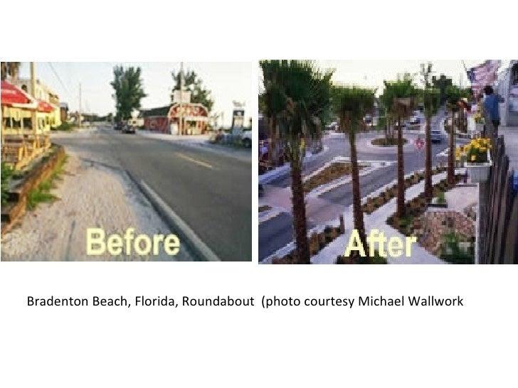 Bradenton Beach, FL, roundabout before & after