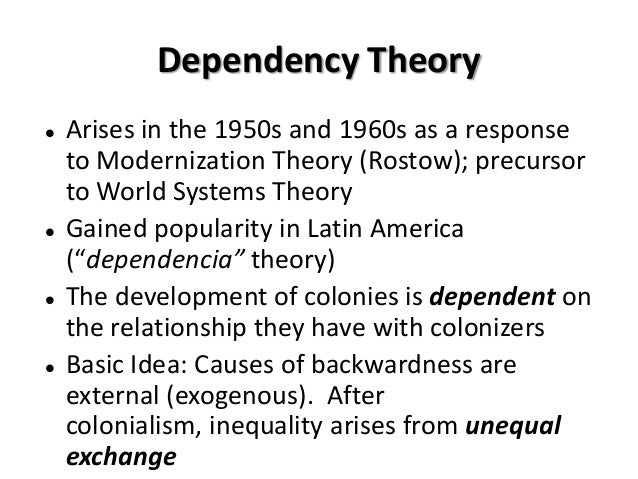 Modernization theory vs dependency theory essay