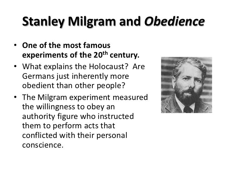 an overview of stanley milgrams experiment on obedience Critique of the milgram experiment ethics made experiments using deception  it is important to remember that stanley milgram was not a bad  back to overview.