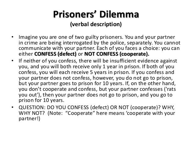 prisoners dilemma essay 15 a detailed description of the prisoner's dilemma game can be found for  the  following table shows the structure of the three dilemmas (the prisoner's.