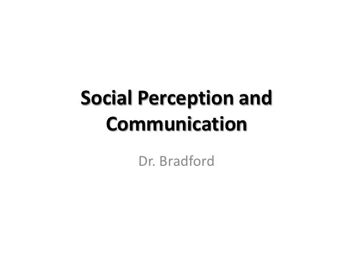 Bradford mvsu fall 2012 short social perception