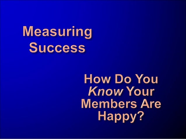 Measuring Success: evaluate the Health of Your Clubs and Impact of Your Projects Part 2 of 6