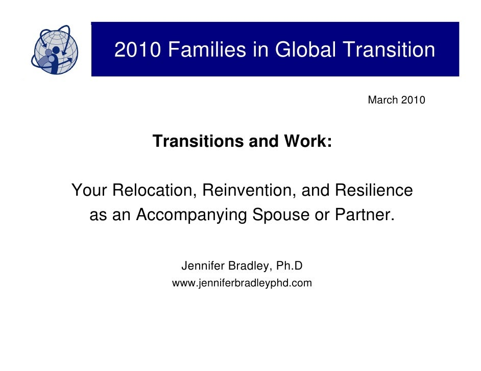 2010 Families in Global Transition                                           March 2010             Transitions and Work: ...