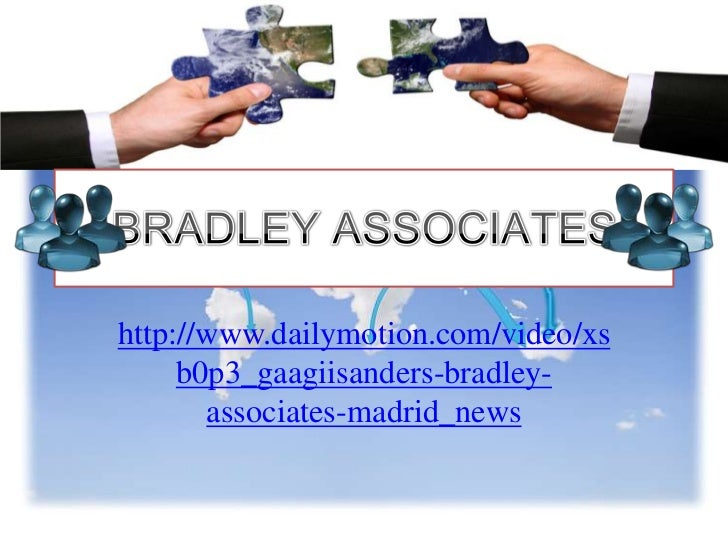 BRADLEY ASSOCIATES - How does it work?