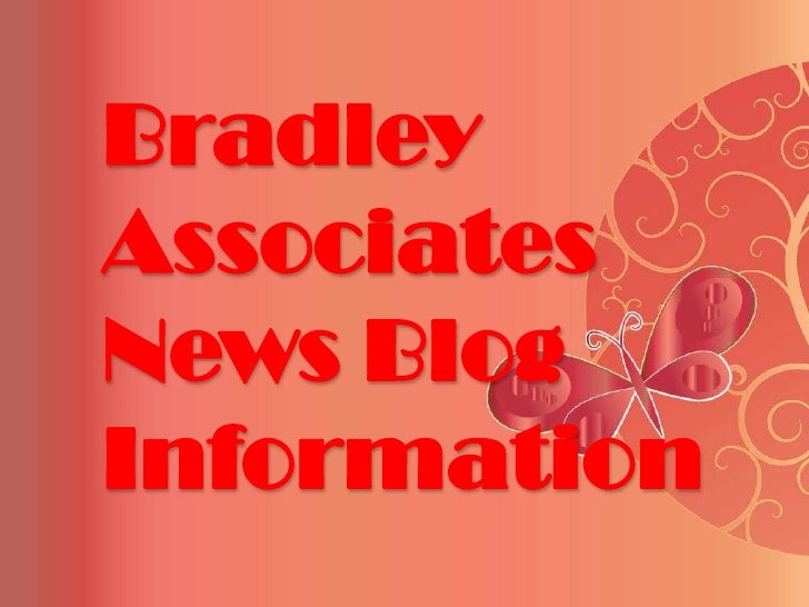 BradleyAssociatesNews BlogInformation