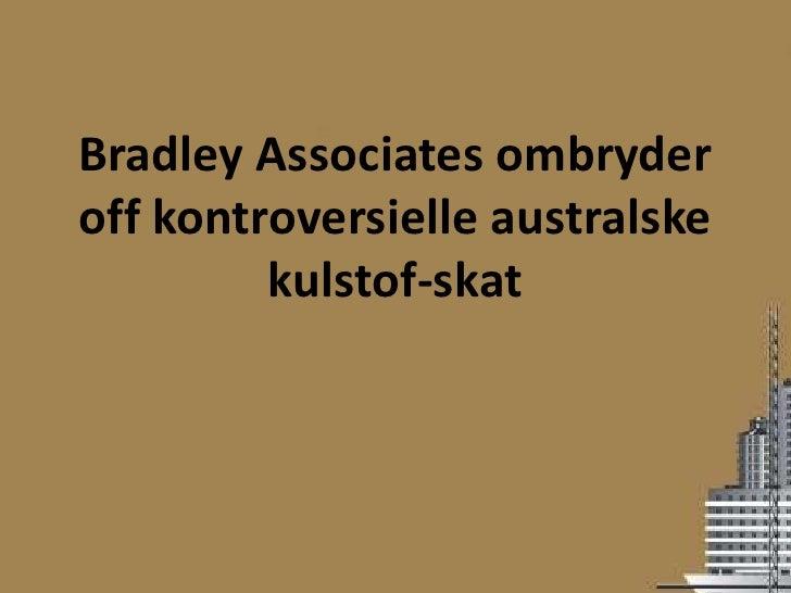Bradley Associates ombryderoff kontroversielle australske         kulstof-skat
