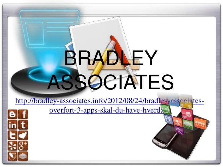 Bradley Associates overført 3 apps skal du have hverdag , bradley madrid associates