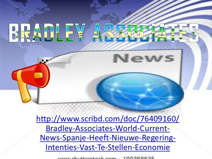Bradley Associates World Current News: Spanje Heeft NieuweRegering Intenties Vast Te Stellen Economie