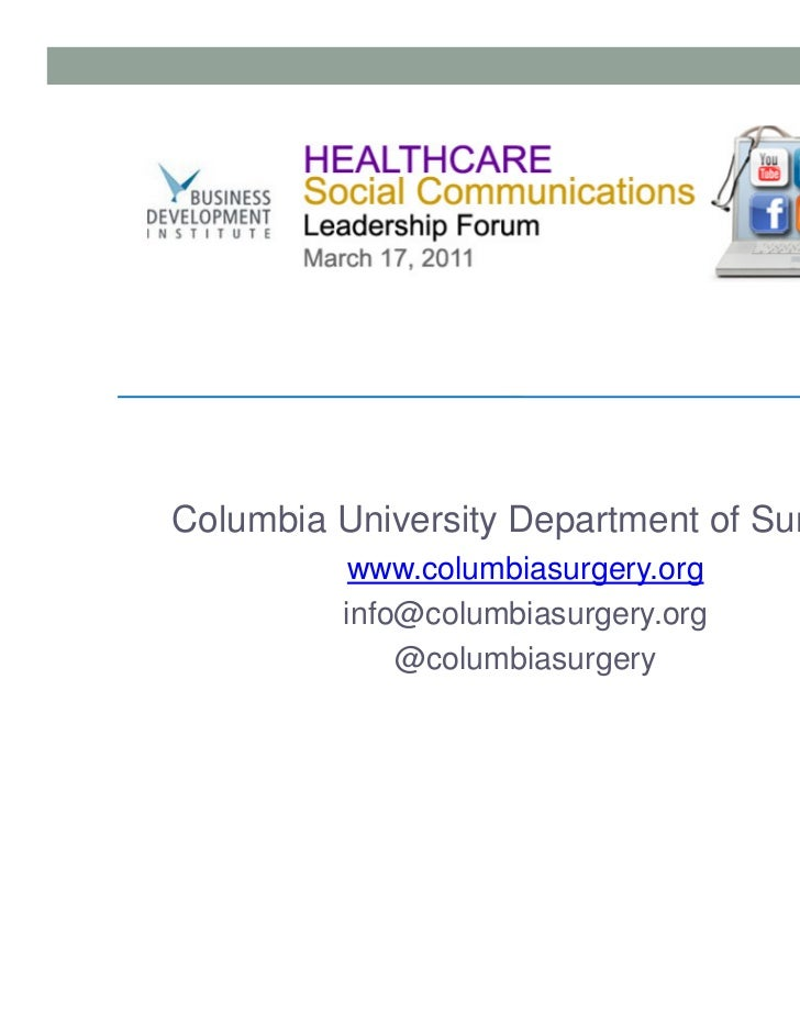 Bradley Jobling, Columbia University Department of Surgery Presentation - BDI 3/17/11 Healthcare Social Communications Leadership Forum