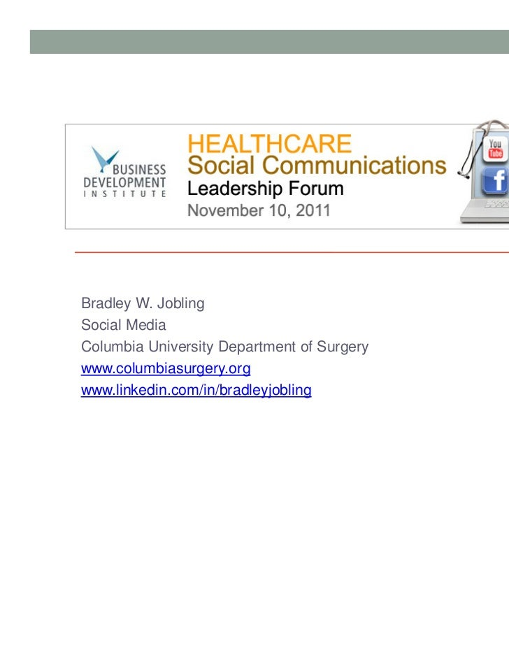 Bradley Jobling Presentation - BDI 11/10/11 Healthcare Social Communications Leadership Forum