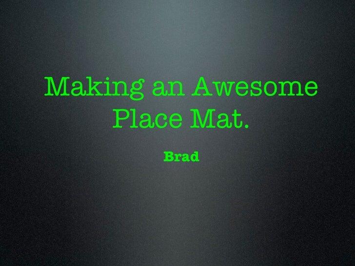 Brads instructions paper mat