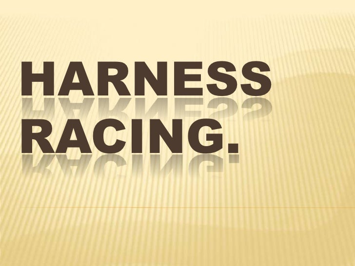 Harness Racing.<br />
