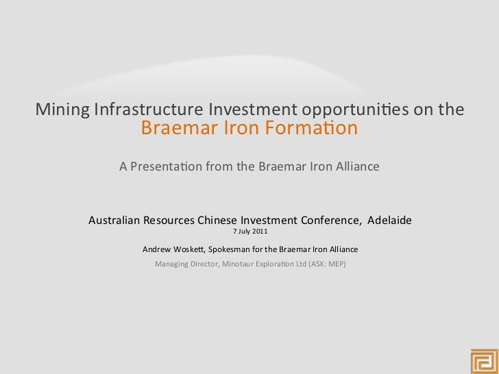 Mining Infrastructure Investment opportuni3es on the                      Braemar Iron Forma3on         ...