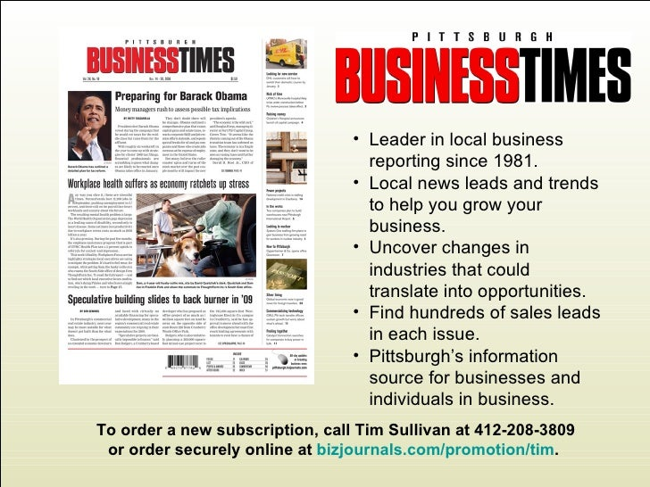 <ul><li>Leader in local business reporting since 1981. </li></ul><ul><li>Local news leads and trends to help you grow your...