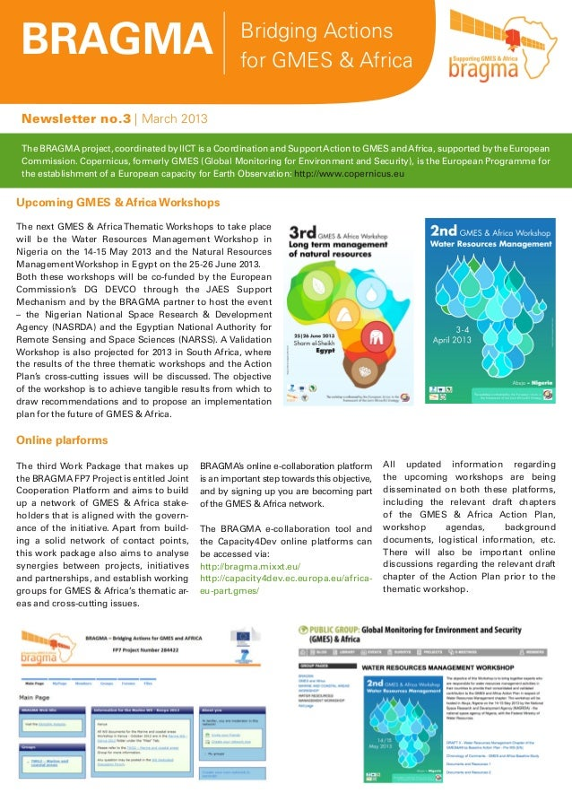 BRAGMA Bridging Actionsfor GMES & AfricaNewsletter no.3 | March 2013The BRAGMA project, coordinated by IICT is a Coordinat...
