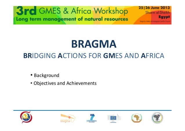 Bragma project presentation natural resources ws June 2013