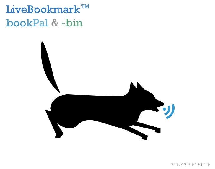 LiveBookmark  TMbookPal & -bin                   ©                       david brahler