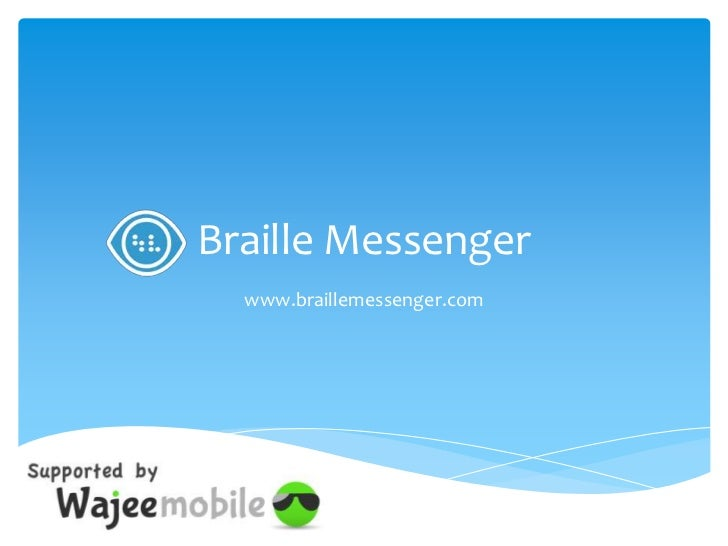 Braille Messenger - InfocomCY presentation