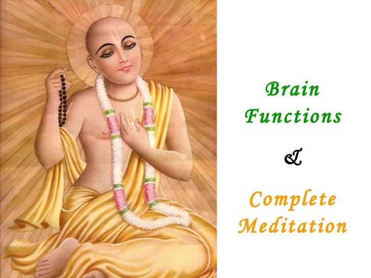 Brain Functions & Complete Meditation