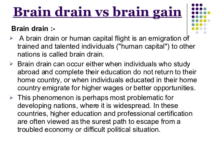 essay on brain drain should be stopped The –rst wave of economics papers on the brain drain dates back to the late 1960s and mainly consists of welfare analyses in standard trade-theoretic frameworks (eg, grubel and scott, 1966, johnson, 1967, berry and soligo, 1969.