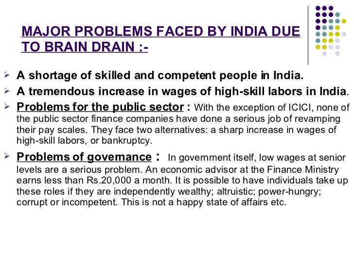 essay on brain drain in india This article has multiple issues wikipedia editor's personal feelings reverse brain drain essay a topic united states to escape nazi persecution, is an example of human capital flight as a result of political change.