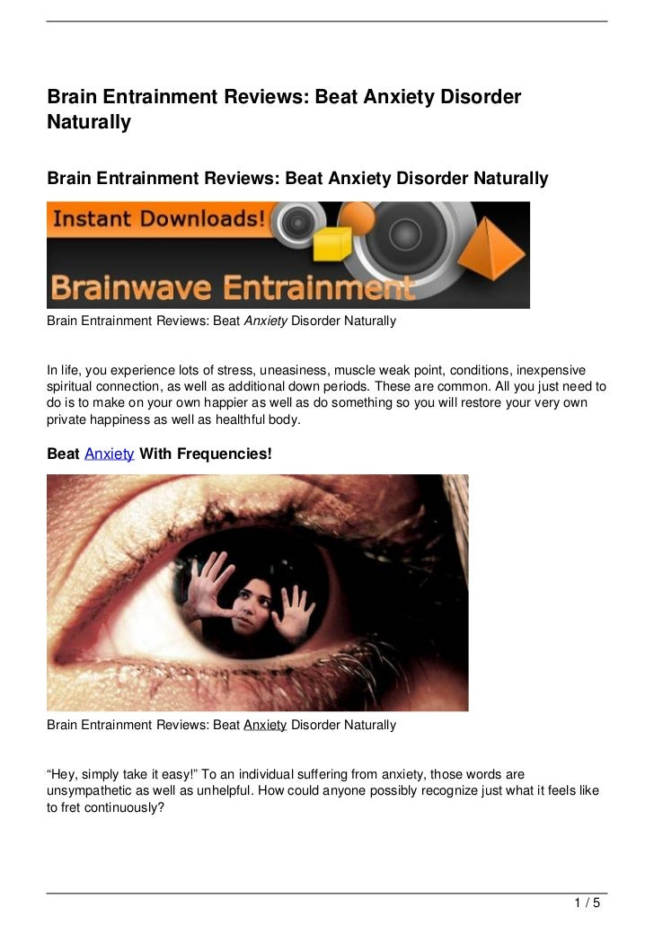 Brain Entrainment Reviews: Beat Anxiety Disorder Naturally