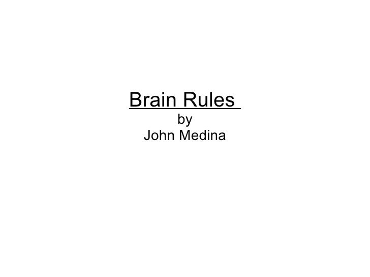 Brain Rules for the Classroom