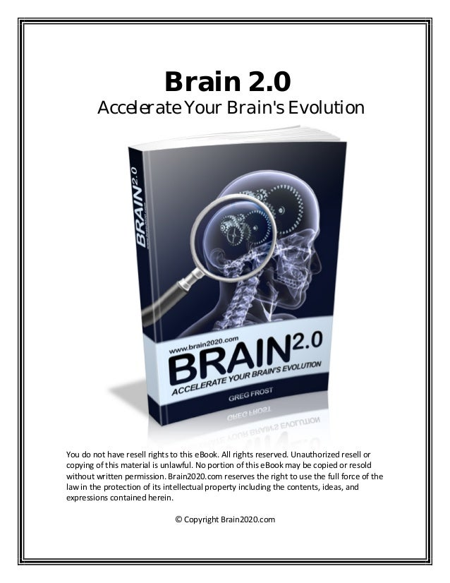 Brain 2.0 Accelerate Your Brain's Evolution                               Youdonothave...
